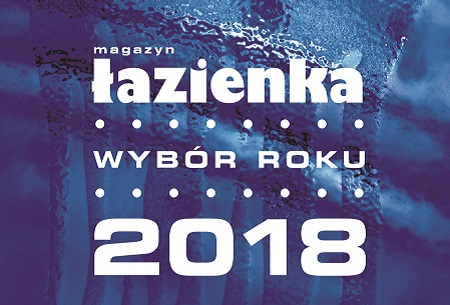 LAZIENKA - CHOICE OF THE YEAR 2018 DISTRIBUTED!